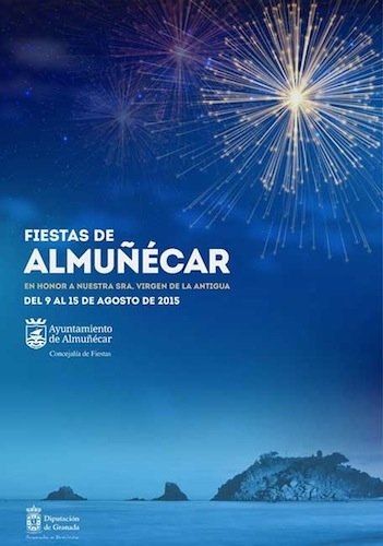 Fiestas patronales de Almuñécar en Honor de la Virgen de la Antigua del 9 al 15 de agosto.