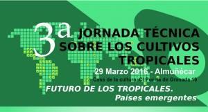 III Jornada Técnica sobre Cultivos Tropicales